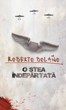 O stea îndepărtată, Roberto Bolaño, Curtea Veche