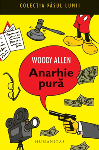 Anarhie pură, Woody Allen, Humanitas