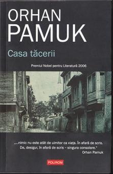 Orhan Pamuk, Casa tacerii, Polirom