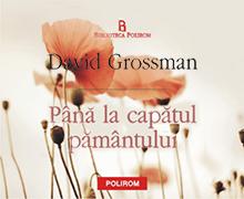 Pana la capatul pamantului, David Grossman